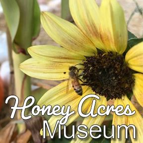 Honey Acres Museum